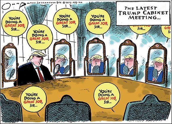 La última reunión del gabinete de Trump. «Usted está haciendo un gran trabajo, Señor...». Jack de Ohman en Sacramento Bee and Tribune Media.