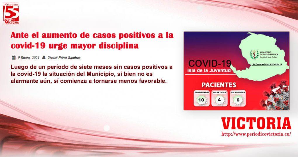Ante el aumento de casos positivos a la covid-19 urge mayor disciplina
