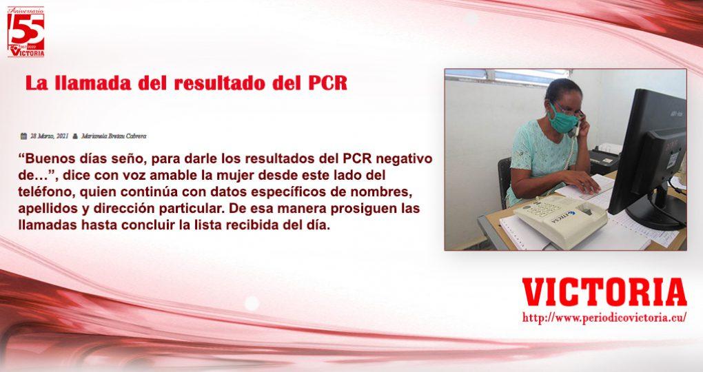 La llamada del resultado del PCR