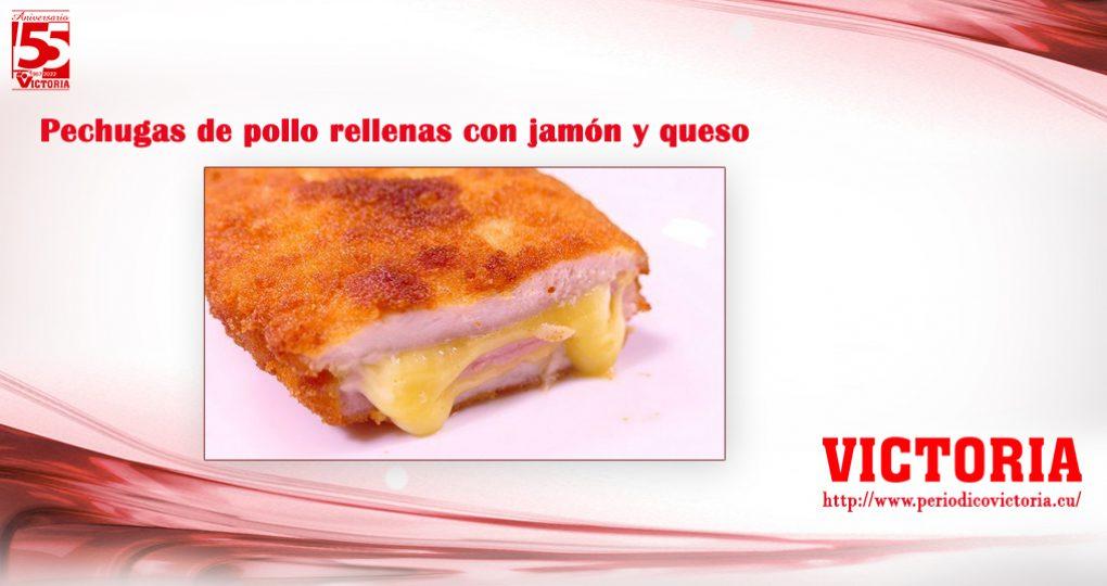 Pechugas de pollo rellenas con jamón y queso