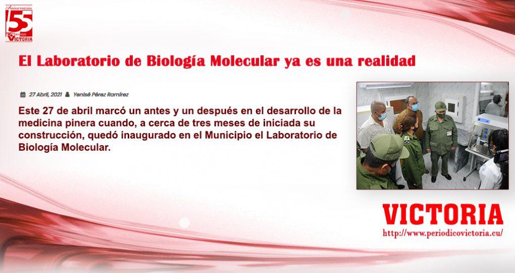 El Laboratorio de Biología Molecular ya es una realidad