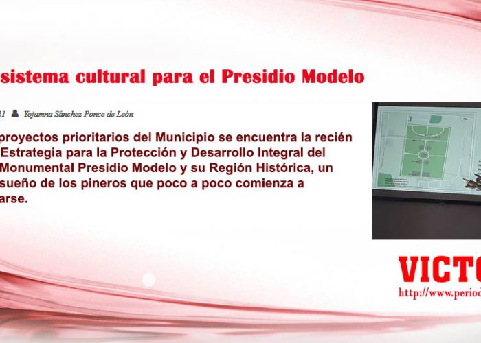 Un ecosistema cultural para el Presidio Modelo